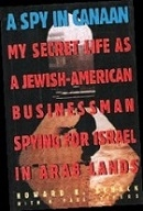 Schack's award-winning book A Spy in Canaan which was first published in 1995